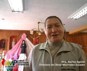 Saludos de la Hna. Marina Aguilar Directora de OMP Ecuador por el día del Misionero Ad Gentes