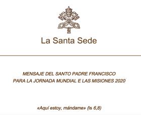 Mensaje del Santo Padre Francisco para la Jornada Mundial de las Misiones 2020