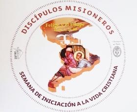 Discípulos Misioneros - Semana de Iniciación a la Vida Cristiana