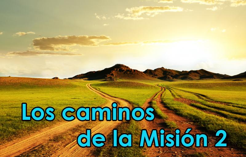 Los caminos de la Misión - El Primer anuncio de Cristo Salvador
